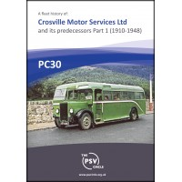 PC30 Crosville Motor Services Ltd and its predecessors Part 1 (1910-1948)