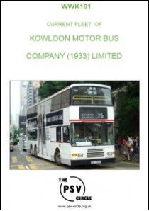WWK101 Current Fleet of Kowloon Motor Bus Company (1933) Ltd.