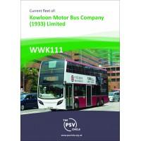 WWK111 Current Fleet of Kowloon Motor Bus Company (1933) Ltd.